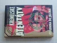 Zeňkovič - Kremelské atentáty od Lenina do Jelcina (2000)