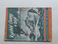 Böltz - Rychlé čluny v boji (1943) Knihovna pro mládež č. 23