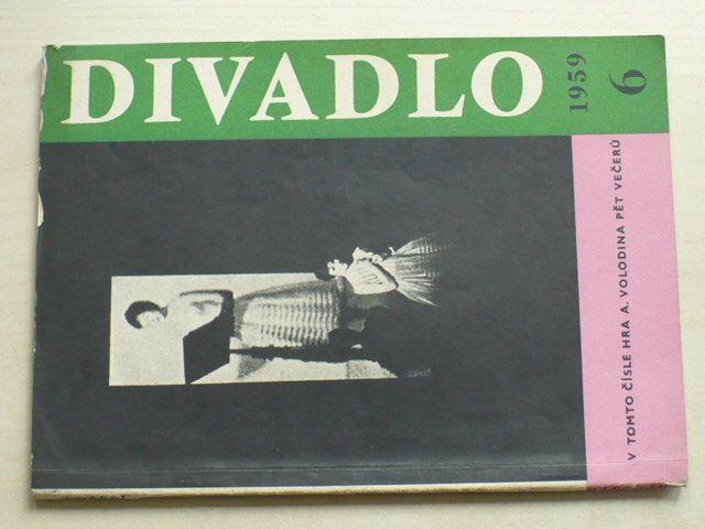 Divadlo 1-10 (1959) ročník X. (chybí čísla 1-5, 5 čísel)