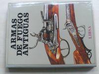 Durdík, Mudra, Šáda - Armas de fuego antiguas (1989) španělsky, Staré střelné zbraně