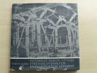 Ing. Samec - Päťdesiat rokov vývoja Stredoslovenských energetických závodov 1923 - 1973