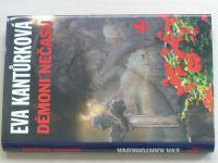 Kantůrková - Démoni nečasu (2007)