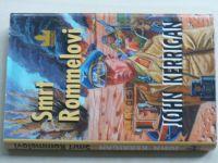 Kerrigan - Smrt Rommelovi (2004)