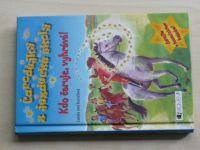 Kesselová - Čarodějky z jezdecké školy - Kdo čaruje, vyhrává! (2007)