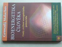 Malachov - Bioenergetika člověka - Cesty zvýšení energetického potenciálu (2005)