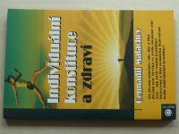 Malachov - Individuální konstituce a zdraví (2009)