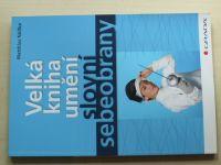 Nollke - Velká kniha umění slovní sebeobrany (2009)