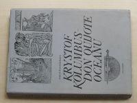 Wassermann - Kryštof Kolumbus - Don Quijote oceánu (1980)