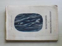 Alexander Spesz - Špiritizmus či parapsychologia? (1947) slovensky