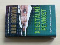 Brown - Digitální pevnost (2005)