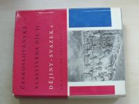 Československá vlastivěda díl II. Dějiny - svazek 2. (1969); od r. 1781 do současnosti
