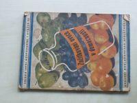 Dr. Horynová - Zužitkování ovoce v domácnosti (1944)
