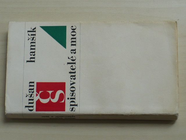 Hamšík - Spisovatelé a moc (1969)