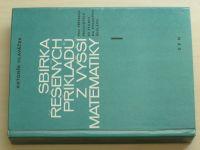 Hlaváček - Sbírka řešených příkladů z vyšší matematiky I-II (1971) 2 knihy