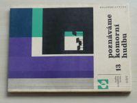 Hudba na každém kroku 13 - Břešťák - Poznáváme komorní hudbu (1963)