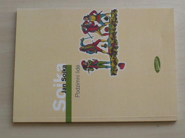 Jan Sojka - Podzimní lidé (2006)