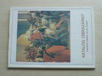 Katalog obrazárny státního zámku Velké Losiny (1986)