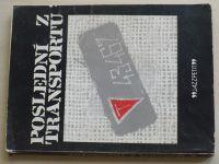 Kladiva - Poslední z transportu (1983)