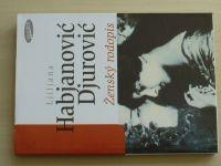 Ljiljana Habjanović Djurović - Ženský rodopis (1997)