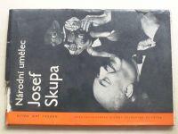 Malík - Národní umělec Josef Skupa (1962) Listy z kroniky českého loutkářství