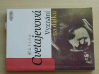 Marina Cvetajevová - Vyznání na dálku (Votobia 1997)