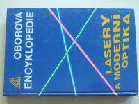 Oborová encyklopedie - Lasery a moderní optika (1994)
