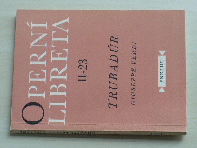 Operní libreta II-23 - Verdi - Trubadúr (1959)