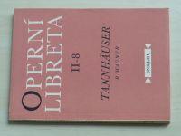 Operní libreta II-8 - Wagner - Tannhäuser (1956)