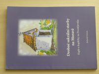 Outrata - Drobné sakrální stavby na Moravě - Kaple a kapličky na Prostějovsku (2008)