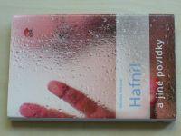 Petrlová - Hafni! a jiné povídky (2011)
