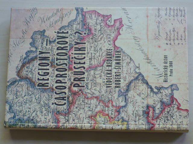 Šimůnek - Regiony - Časoprostorové průsečíky? (2008)