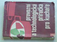 Stropnický - Provozní a technologická příručka pro kuchaře (1962)