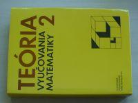 Teória vyučovania matematiky 2 (1990) slovensky