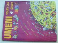 Umění, volný čas a sport DOKÉO (2006)