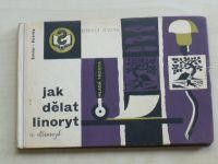 Emler, Kotrba - Jak dělat linoryt a jiné grafické techniky (1954)