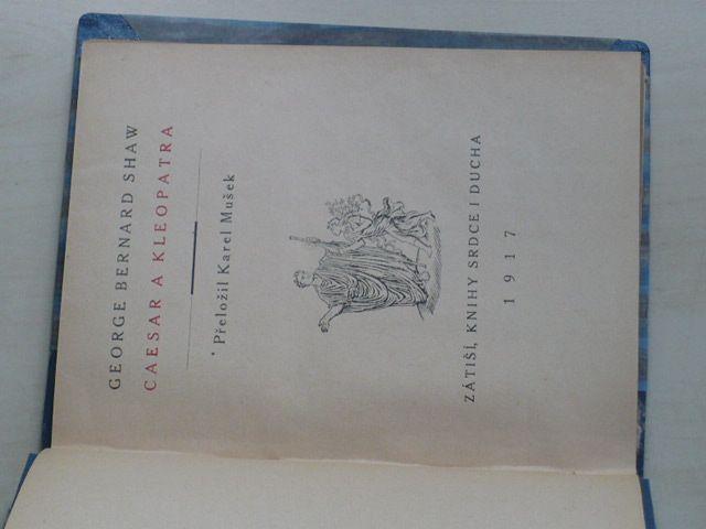 G. B. Shaw - Caesar a Kleopatra (1917)