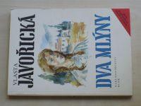 Javořická - Dva mlýny (1991)