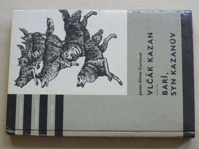 KOD 145 - Curwood - Vlčák Kazan; Barí, syn Kazanův (1980)