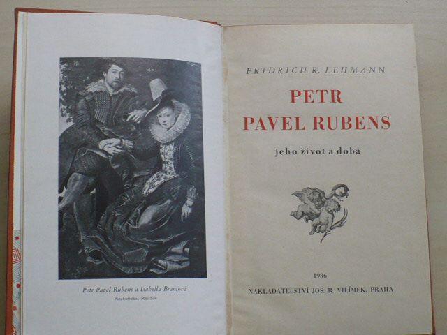 Lehmann - Petr Pavel Rubens - jeho život a doba (1936)