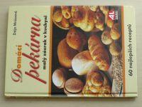 Mrázová - Domácí pekárna 1-2 (2005-2006) 2 knihy