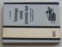 Outrata - Technologie ručního zpracování kovů pro 1. ročník OU a UŠ kovodělných oborů (1984)