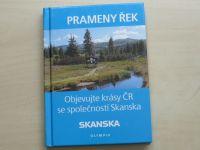 Prameny řek - Objevujte krásy ČR se společností Skanska (2007)
