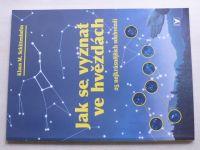 Schittenhelm - Jak se vyznat ve hvězdách 25 nejkrásnějších souhvězdí (2009)