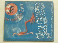 Šmejkal - Vlny Orinoka - Nejkrásnější tango (nedatováno)