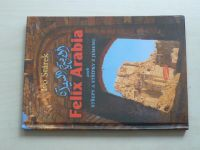 Stárek - Felix Arabia aneb Střepy a střípky z Jemenu (2005)