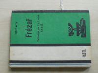 Vach - Frézař (1969) Technologie pro 2. a 3. ročník OU a OŠ