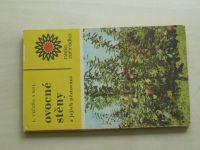Večeřa a kol. - Ovocné stěny (SZN 1970)