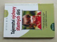 Biddulph - Tajemství výchovy šťastných dětí (2006)
