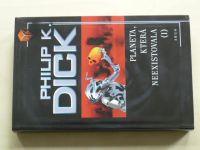 Dick - Planeta, která neexistovala I. (2006)