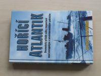 Dunmore - Hořící Atlantik (2003)